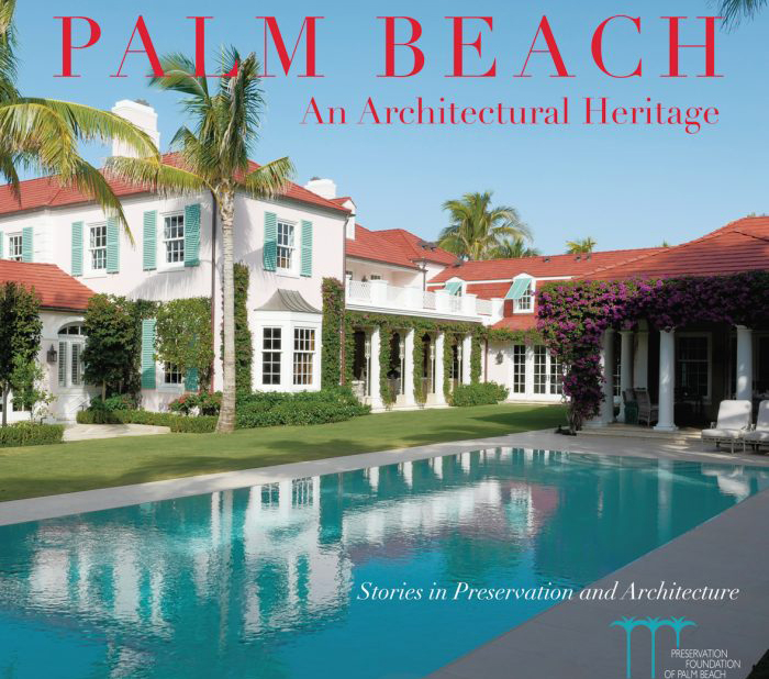 A Backstory On Preserving Palm Beach's Historic Architecture