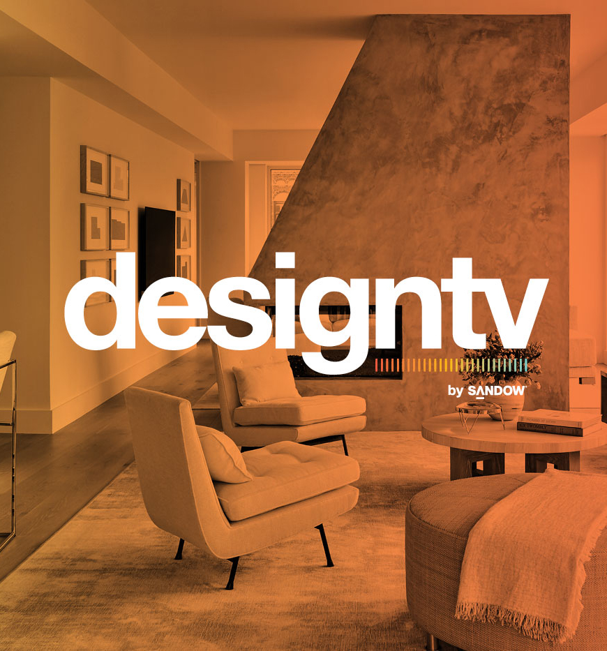 DesignTV by SANDOW: Luxe Keeps You Connected On All Things Creative