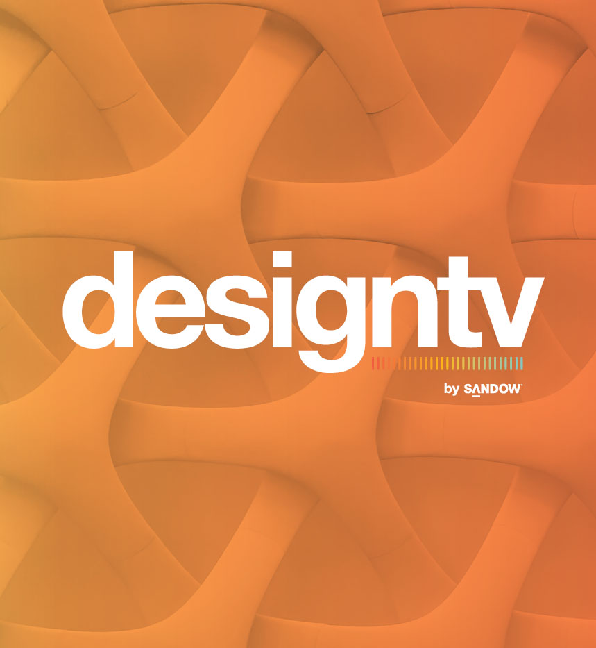 Mark Your Calendar For Launch Of DesignTV, As Luxe & SANDOW Explore Today's New Normal
