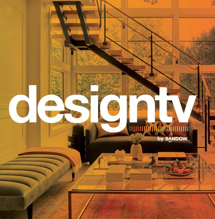 DesignTV By SANDOW: The Latest Luxe Programming