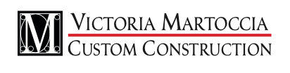 Victoria Martoccia Custom Construction