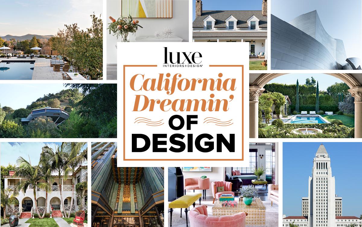 California: Dreamin' Of Design